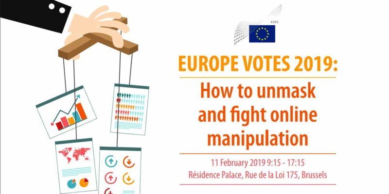 Europe votes 2019: How to unmask and fight online manipulation