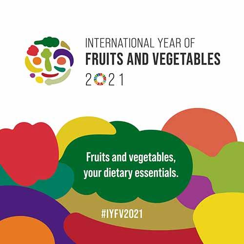 #IYFV2021 #FruitsVegYear The International Year of Fruits and Vegetables (IYFV-2021)